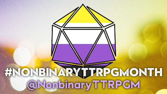 More On Nonbinary TTRPG Month
